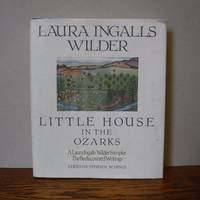 image of Little House in the Ozarks: The Rediscovered Writings