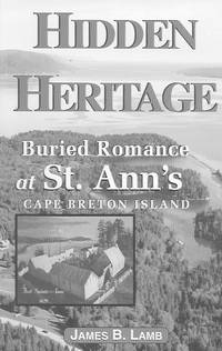 image of Hidden Heritage: buried Romance at St. Ann's Cape Breton Island
