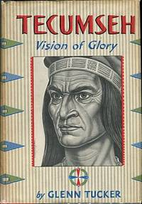 image of Tecumseh: Vision Of Glory