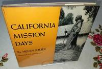 CALIFORNIA MISSION DAYS by Bauer, Helen
