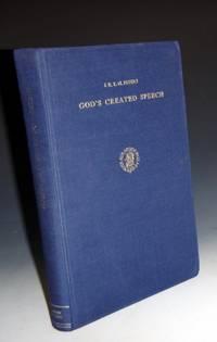 image of God's Created Speech; a Study in the Speculative Theology of the Mu'tzili Qadi l-Quadat Abu l-Hasan Abd al-Jabbar Bn Ahmad al-Hamadani