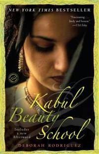Kabul Beauty School : An American Woman Goes Behind the Veil
