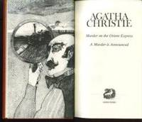 image of MURDER ON THE ORIENT EXPRESS; MURDER IS ANNOUNCED  [Agatha Christie Collected Works]