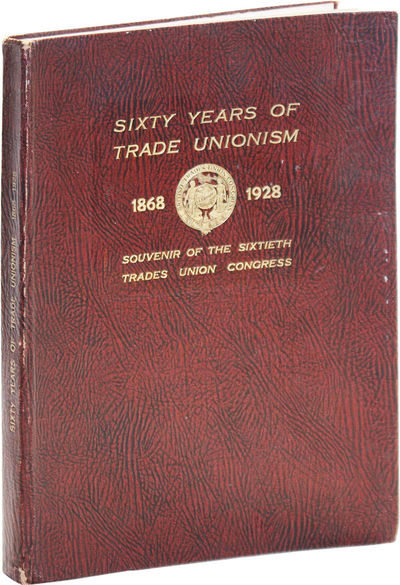 London: Trades Union Congress, 1928. First Edition. Octavo. Textured cloth with gilt titles; 84pp; i...