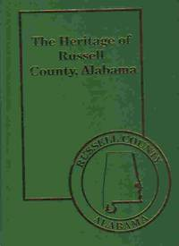 The Heritage of Russell County, Alabama