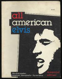 All American Elvis: The Elvis Presley Discography: Memorial Edition