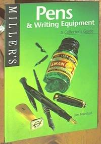 Miller's Pens and Writing Equipment: A Collector's Guide