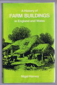 A History of Farm Buildings in England and Wales