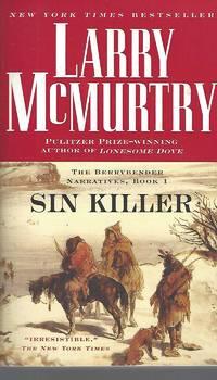 image of Sin Killer: The Berrybender Narrative, Book 1 (The Berrybender Narratives)