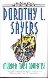 Murder Must Advertise (A Lord Peter Wimsey Mystery) by  Dorothy L Sayers - Paperback - First Printing - 1995 - from Orielis' Books (SKU: 9106)