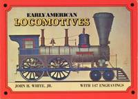 Early American locomotives, with 147 engravings.