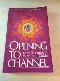 image of Opening to Channel: How to Connect with Your Guide
