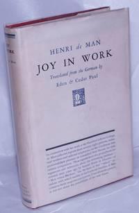 image of Joy in Work. Translated from the German by Eden_Cedar Paul