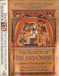 The passion of Isis and Osiris by Jean Houston - Paperback - IED - 1998 - from Controcorrente Group srl BibliotecadiBabele (SKU: AB0087-107B)