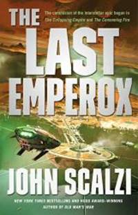 The Last Emperox (The Interdependency)