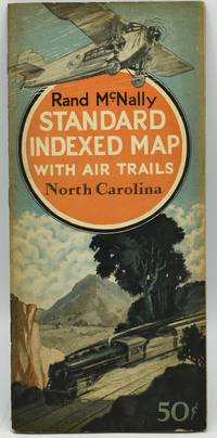 RAND McNALLY STANDARD INDEXED MAP WITH AIR TRAILS.  NORTH CAROLINA.  FOR TOURISTS, AVIATORS, COMMERCIAL TRAVELERS, TRANSPORTATION MEN, SHIPPERS, GENERAL COMMERCIAL AND BUSINESS REFERENCE