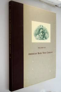 The Story of American Bank Note Company