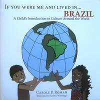 If You Were Me and Lived in...Brazil: A Child's Introduction to Culture Around the World