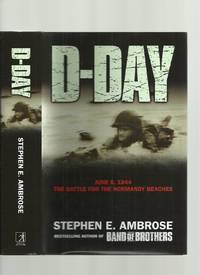 image of D-Day; June 6, 1944, the Climactic Battle of World War II
