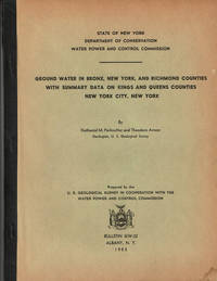 image of GROUND WATER IN BRONX, NEW YORK, AND RICHMOND COUNTIES WITH SUMMARY DATA ON KINGS AND QUEENS COUNTIES, NEW YORK CITY, NEW YORK. (Cover title).