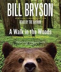 image of A Walk in the Woods: Rediscovering America on the Appalachian Trail