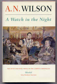A Watch in the Night: The Fifth and Final Novel in the Lampitt Chronicles
