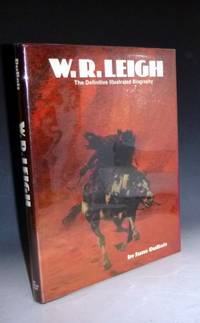 W. R. Leigh. The Definitive Illustrated Biography