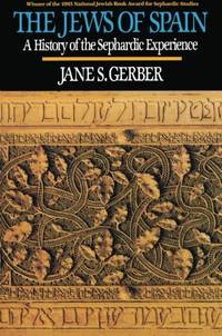 image of Jews of Spain: A History of the Sephardic Experience