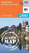 Hereford and Ross-on-Wye (OS Explorer Active Map) by Ordnance Survey - 2015-09-16 - from Books Express and Biblio.com