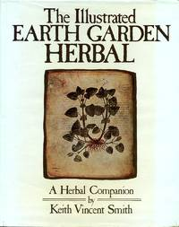 image of The Illustrated Earth Garden Herbal: A Herbal Companion