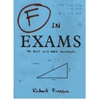 F in Exams: The Best Test Paper Blunders: The Funniest Test Paper Blunders