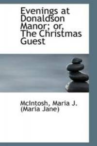 image of Evenings at Donaldson Manor; or, The Christmas Guest