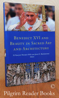image of Benedict XVI and Beauty in Sacred Art and Architecture. Proceedings of the  Second FOTA International Liturgical Conference, 2009.