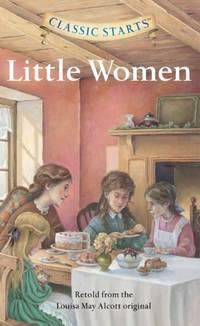 Classic Starts: Little Women (Barnes & Noble Signature Editions)