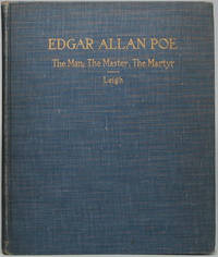 Edgar Allan Poe -- The Man: The Master:  The Martyr -- Portraits