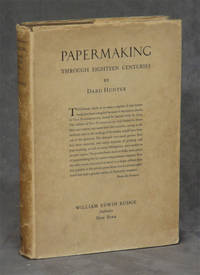 image of Papermaking Through Eighteen Centuries