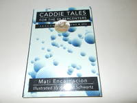 Caddie Tales for the 99 Percenters: Season One, 2016