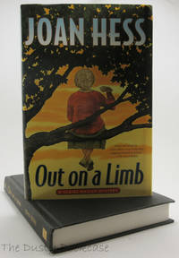 Out on a Limb: A Claire Malloy Mystery by Joan Hess - First Edition, First Printing - 2002 - from The Dusty Bookcase and Biblio.com