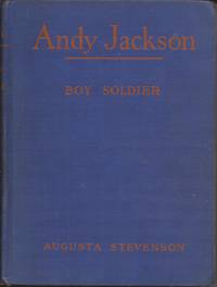 image of Andy Jackson, Boy Soldier (The Boyhood of Famous Americans Series)