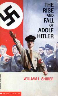 image of The Rise and Fall of Adolf Hitler