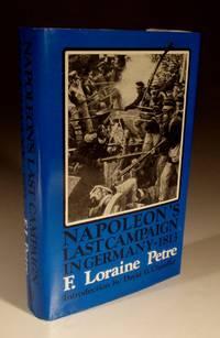 Napoleon's Last Campaign in Germany - 1813