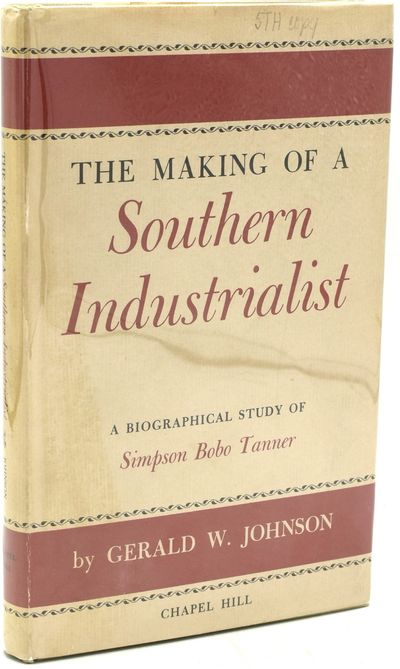 Chapel Hill: The University of North Carolina Press, 1952. Hard Cover. Near Fine binding/Very Good d...