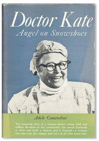 Doctor Kate, Angel on Snowshoes: The Story of Kate Pelham Newcomb, M.D.