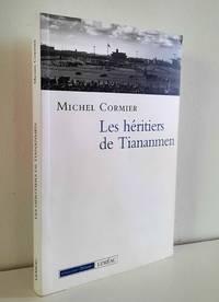 image of Les héritiers de Tiananmen