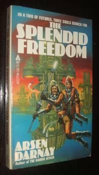 Splendid Freedom