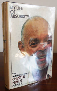 image of My Life of Absurdity (Review Copy); The Autobiography of Chester Himes Volume II