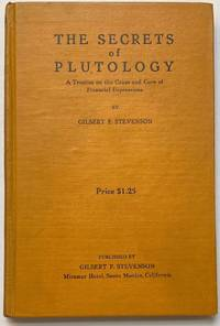 image of The secrets of Plutology: A treatise on the cause and cure of financial depressions