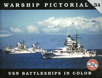 image of Warship Pictorial  34:  United States Navy  Battleships in Color