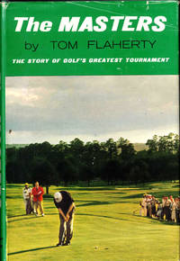 The Masters: The Story of Golf's Greatest Tournament