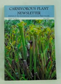 Carnivorous Plant Newsletter: Journal of the International Carnivorous Plant Society, Volume 30, Number 2 (June 2001)